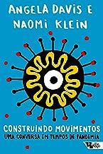 Construindo movimentos: Uma conversa em tempos de pandemia (Pandemia Capital)