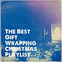 The Best Gift Wrapping Christmas Playlist