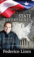 State Sovereignty: Scalia and Fellow Jurists on America's Federalism Principles