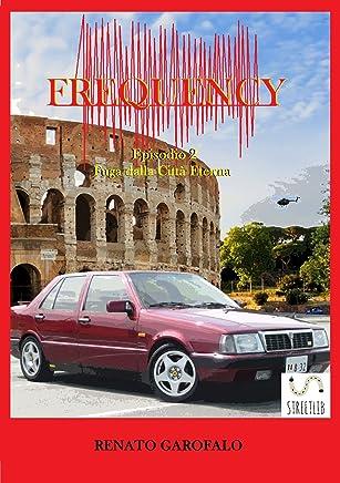 Frequency - Fuga dalla Città Eterna