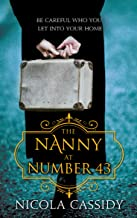 The Nanny At Number 43: Be Careful Who You Let Into Your Home