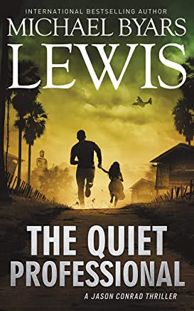 The Quiet Professional (The Jason Conrad Thriller Series Book 5) (English Edition)