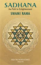 Sadhana: The Path to Enlightenment (Yoga the Sacred Science Book 2)