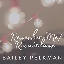 Remember Me / Recuérdame (From