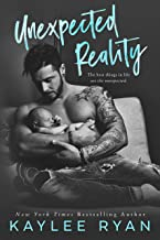 Unexpected Reality (Unexpected Arrivals Book 1)