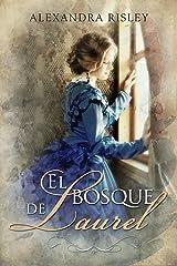 El bosque de Laurel (Soñadoras nº 2) (Spanish Edition) Format Kindle