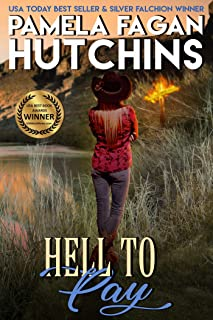 Hell to Pay (Emily #3): A What Doesn't Kill You Romantic Mystery