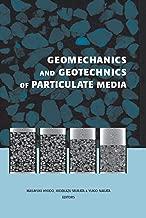 Geomechanics and Geotechnics of Particulate Media: Proceedings of the International Symposium on Geomechanics and Geotechnics of Particulate Media, Ube, Japan, 12-14 September 2006