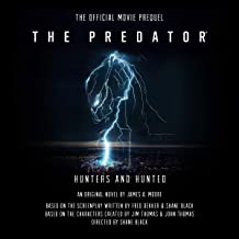 The Predator: Hunters and Hunted