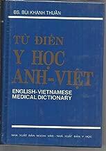 Tu Dien Y Hoc Anh Viet; English - Vietnamese Medical Dictionary English - Vietnamese Medical Dictionary