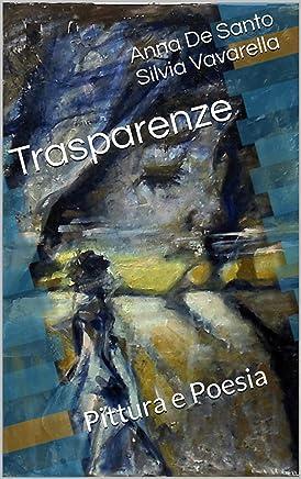 Trasparenze: Pittura e poesia