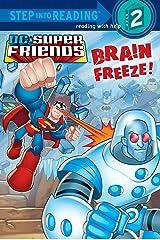 Brain Freeze! (DC Super Friends) (Step into Reading) Kindle Edition