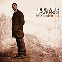 spiritual by donald lawrence mp3
