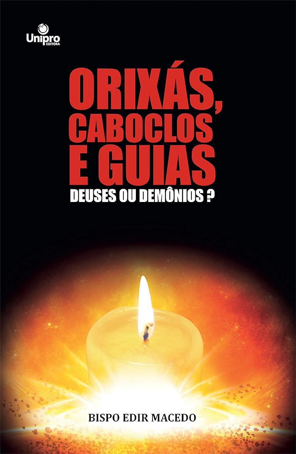 手つかずのエゴイズム祖母Orixás, caboclos e guias: deuses ou dem?nios? (Portuguese Edition)