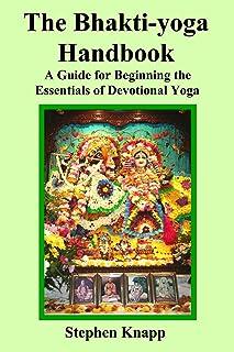 The Bhakti-yoga Handbook (English Edition)