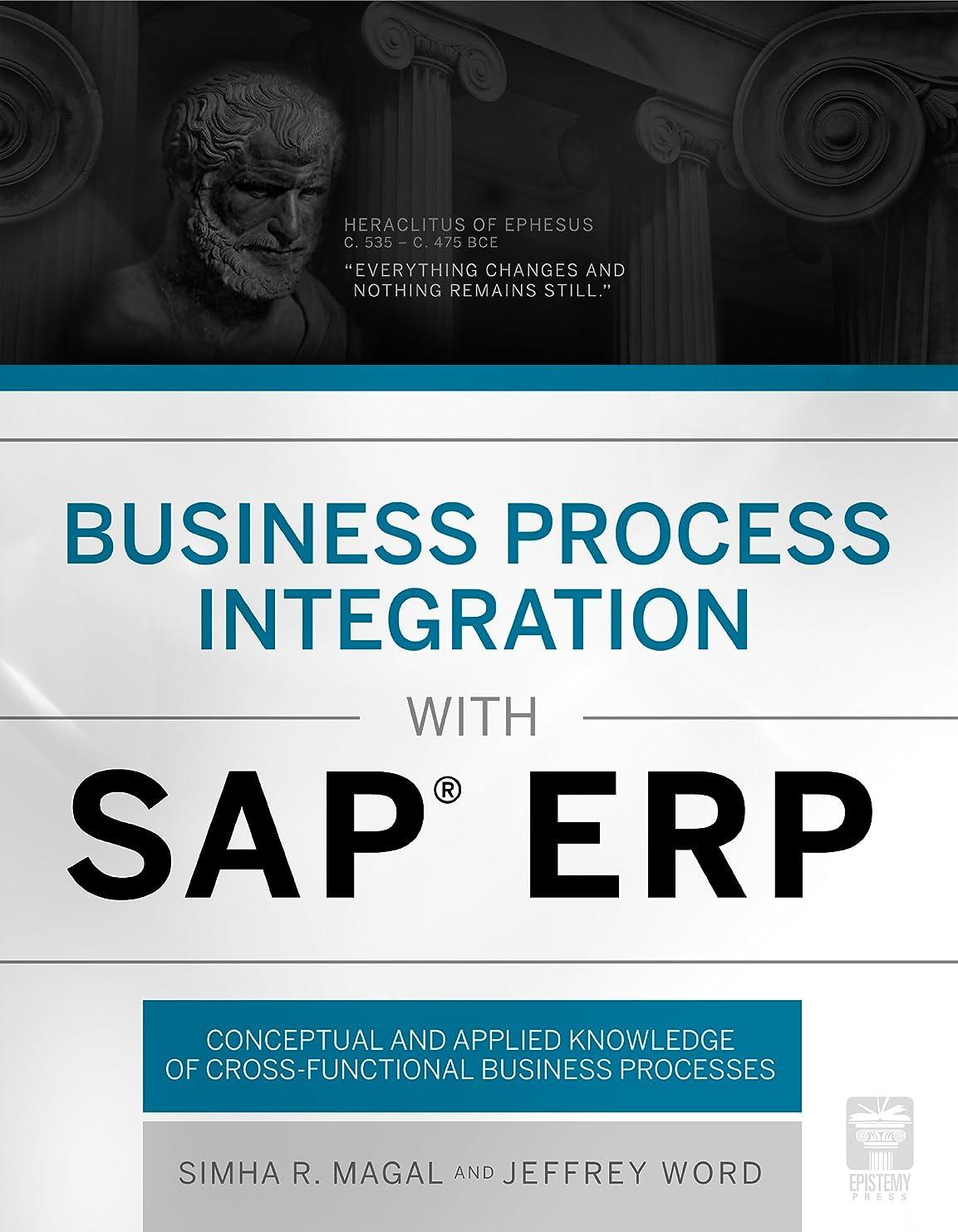 癌分子蒸Business Process Integration with SAP ERP (English Edition)