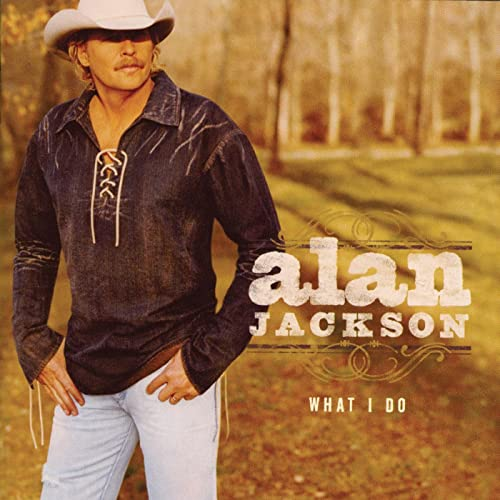alan jackson if french fries were fat free