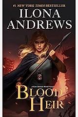 Blood Heir (Kate Daniels World Book 1) Kindle Edition