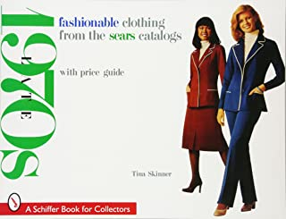 Fashionable Clothing from the Sears Catalogs: Late 1970s (A Schiffer Book for Collectors)