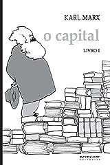 O Capital - Livro 1: Crítica da economia política. Livro 1: O processo de produção do capital (Coleção Marx e Engels) eBook Kindle