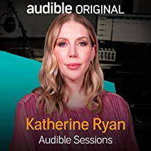 Katherine Ryan: Audible Sessions: FREE Exclusive Interview