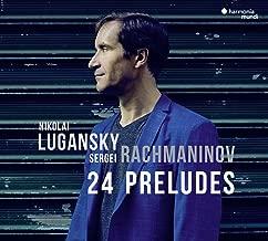 ラフマニノフ : 前奏曲全集 (Sergei Rachmaninov : 24 Preludes / Nikolai Lugansky) [CD] [輸入盤] [日本語帯・解説付]