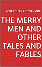 The Merry Men and Other Tales and Fables