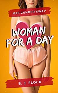 Woman for a Day: M2F Gender Swap