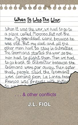 When It Was the War: & Other Conflicts