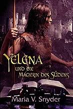 Yelena und die Magierin des Südens (Yelena-Reihe 1) (German Edition)