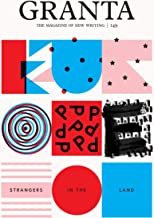 Granta 149: Europe: Strangers in the Land (The Magazine of New Writing)