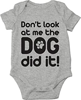 Don't Look at Me, The Dog Did It! - Blame The Pet Animal Lover - Cute One-Piece Infant Baby Bodysuit