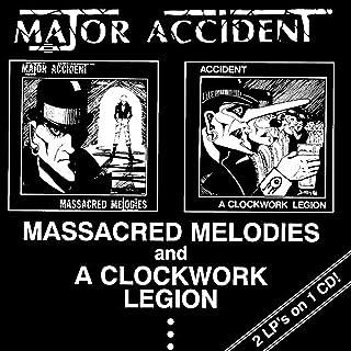 MASSACRED MELODIES / A CLOCKWORK LEGION