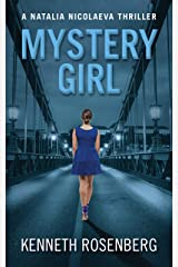 Mystery Girl (A Natalia Nicolaeva Thriller Book 4) Kindle Edition