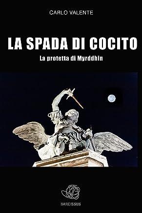 La Spada di Cocito - La protetta di Myrddhin