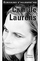 Camille Laurens (Ecrivains d'Aujourd'hui) Format Kindle