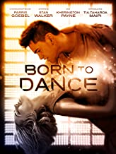Best born to dance movie 2016 Reviews