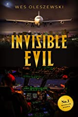 Invisible Evil: A stunning aviation thriller with a twist you won't see coming Kindle Edition