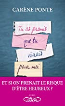 Tu as promis que tu vivrais pour moi (French Edition)