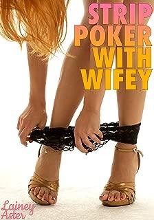 STRIP POKER WITH WIFEY (Hotwife)