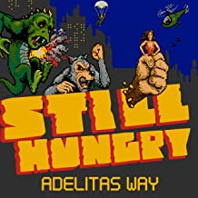 Best still hungry adelitas way Reviews