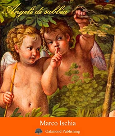 Angeli di sabbia: Racconto gemello (Racconti Oakmond Vol. 24)