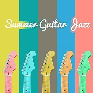 Summer Guitar Jazz: Smooth Relax Jazz, Hot Bossa Lounge Cafe, Ibiza Bar Party del Mar