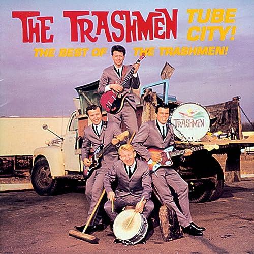 Tube City! Best of The Trashmen