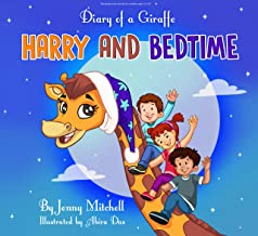 Goodnight books stories for toddlers ages 3 4 5 6. *DIARY OF A GIRAFFE. HARRY AND BEDTIME* I short bedtime story for kids: (animal picture story for kids ... (Diary of a Giraffe (bedtime story) Book 1)