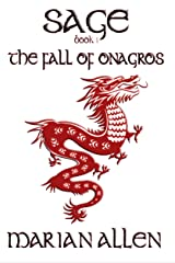 The Fall of Onagros: Sage: Book1 (Sage Trilogy) Kindle Edition