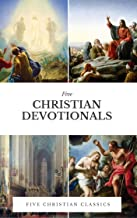 Christian Devotionals: Five Christian Classics (English Edition)