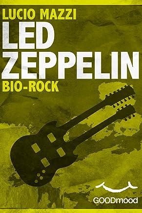 Led Zeppelin - Bio Rock