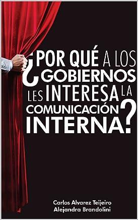 ¿Por qué a los Gobiernos les interesa la Comunicación Interna?