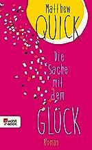 Die Sache mit dem Glück (German Edition)